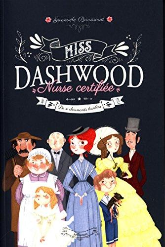 Miss Dashwood, Nurse certifiée : De si charmants bambins