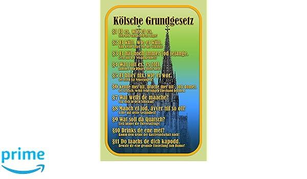 Kölsche Grundgesetz lustig Köln Dom blechschild: Amazon.de: Küche ...