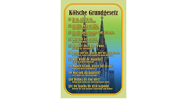 Blechschild Kölsche Grundgesetz Metallschild Wanddeko 20x30cm tin sign
