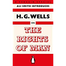 The Rights of Man by H. G. Wells (2015-11-26)