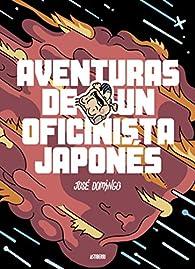 Aventuras de un oficinista japonés par José Domingo