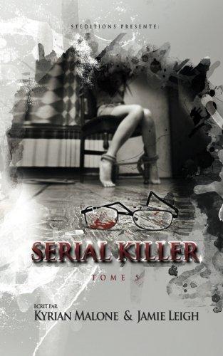 Serial Killer - tome 5