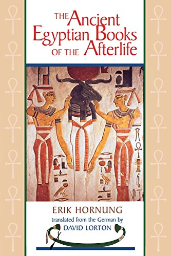 The Ancient Egyptian Books of the Afterlife por Erik Hornung