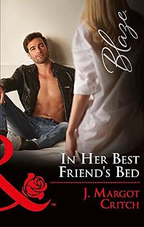 In Her Best Friend's Bed (Mills & Boon Blaze) (Friends With Benefits
