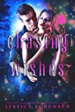 Chasing Wishes: A Reverse Harem Series (Capturing Magic Book 1)
