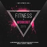 Fitness y Workout 2015 (La Mejor Musica Electronica Para Hacer Ejercicio,...