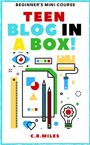 TEEN BLOG IN A BOX!: HOW TO START A TEEN BLOG book cover