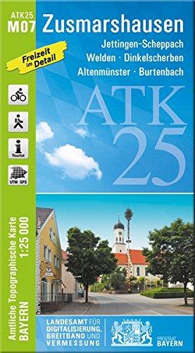 Preisvergleich Produktbild ATK25-M07 Zusmarshausen (Amtliche Topographische Karte 1:25000): Jettingen-Scheppach, Welden, Dinkelscherben, Altenmünster, Burtenbach (ATK25 Amtliche Topographische Karte 1:25000 Bayern)