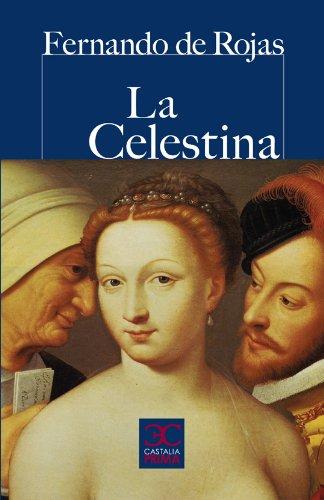 Celestina, La (CASTALIA PRIMA. C/P.) por Fernando de Rojas