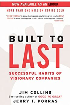 Built to Last: Successful Habits of Visionary Companies par [Collins, Jim, Porras, Jerry I.]