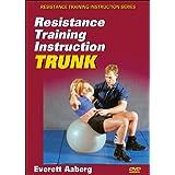 Resistance Training Instruction: Trunk