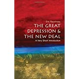 The Great Depression and New Deal: A Very Short Introduction (Very Short Introductions) by Eric Rauchway (2008-04-24)