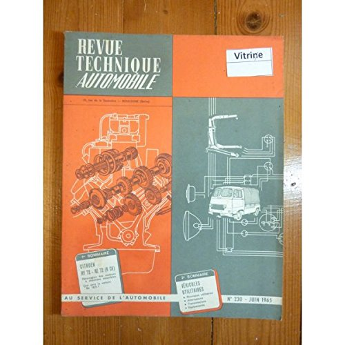 REVUE TECHNIQUE AUTOMOBILE - RTA CITROEN HY 72 1500kg et HZ 72 850kg 9cv, TUB H HZ HY RTA0230 - Juin 1965