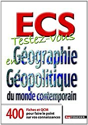 ECS Testez-vous en Géographie Géopolitique du monde contemporain