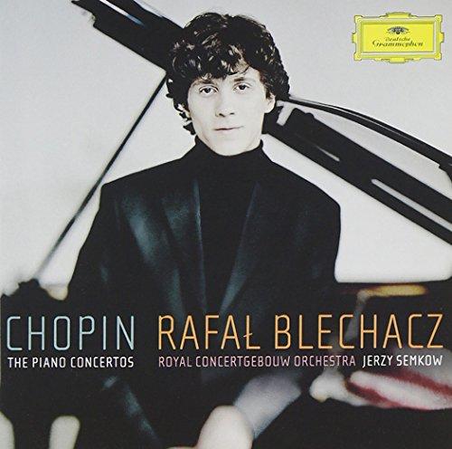 CHOPIN - Rafal Blechacz - Piano Concertos