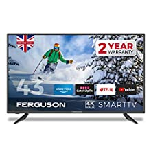 FERGUSON 43 INCH 4K ULTRA HD LED SMART TV WITH WIFI, 3 X HDMI, USB RECORDING. NETFLIX, PRIME, YOUTUBE, CATCH UP TV - BRITISH MANUFACTURER - F43RTS4K