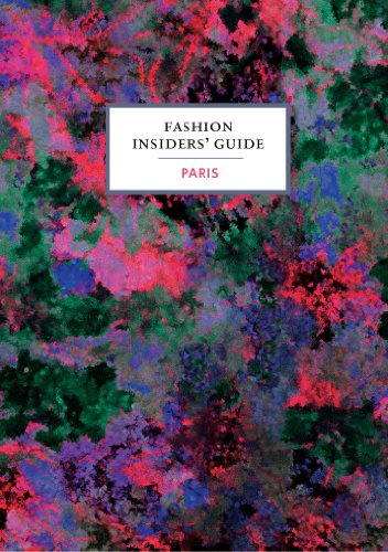 The Fashion Insider's Guide to Paris (Saba Bekleidung)