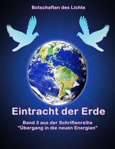 Eintracht der Erde: Band 3 aus der Schriftenreihe