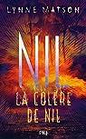 Nil, tome 3 : La colère de Nil par Matson