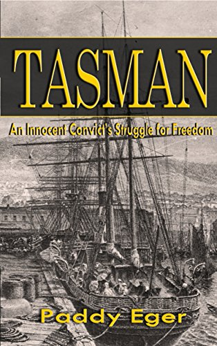 Tasman: An Innocent Convict's Struggle for Freedom by [Eger, Paddy]