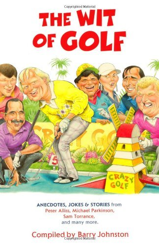 The Wit of Golf by Barry Johnston (2010-09-30) par Barry Johnston