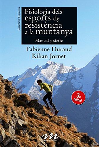 Fisiología De Los Deportes De Resistencia En La Montaña (Otros) por Fabienne Durand