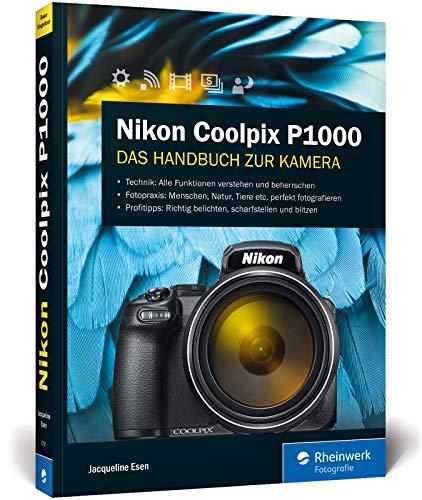 Nikon Coolpix P1000: Das Handbuch zur Kamera
