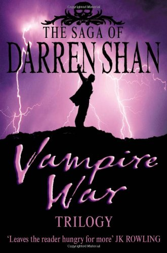 Vampire War Trilogy: Books 7 - 9 (The Saga of Darren Shan):