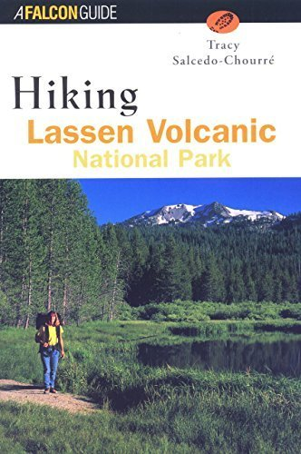 Hiking Lassen Volcanic National Park (Regional Hiking Series) 1st edition by Salcedo-Chourre, Tracy (2001) Paperback