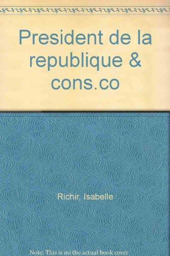 Le président de la République et le Conseil constitutionnel