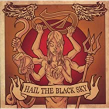 Hail the Black Sky