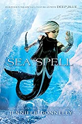 Waterfire Saga, Book Four Sea Spell (Waterfire Saga Novel)