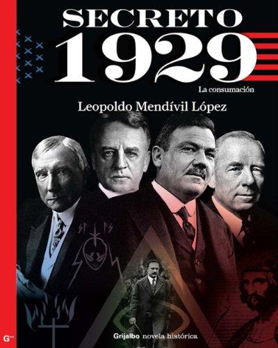 Secreto 1929 (Serie Secreto 2): La consumación