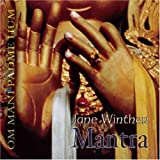 Mantra-Om Mani Padme Hum by Jane Winther