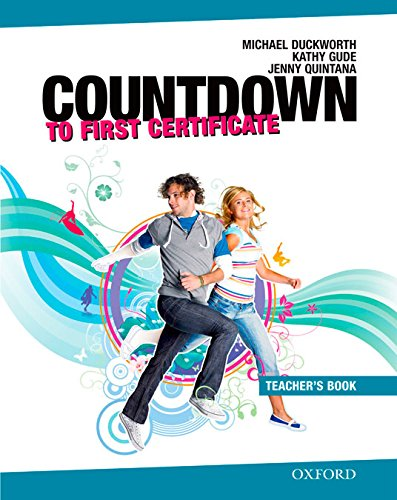 New Countdown to First Certificate: Teacher's Book Ed 08