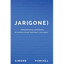 Jar(gone): Demystifying Commonly Misunderstood Business Concepts (English Edition)