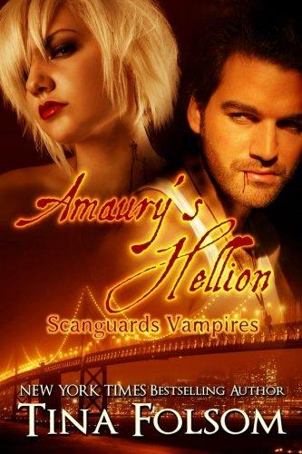 Amaury's Hellion (Scanguards Vampires #2)