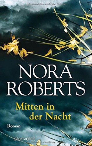 Roberts, Nora: Mitten in der Nacht