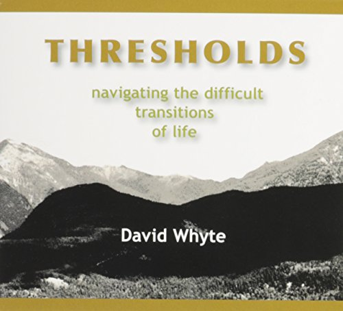 Thresholds: Navigating the Difficult Transitions of Life (2 disk Audio CD)