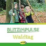 Blitzimpulse Waldtag - Kathrin Saudhof