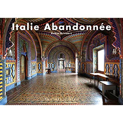 Italie abandonnée