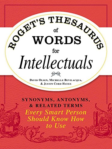 Roget's Thesaurus of Words for Intellectuals: Synonyms, Antonyms, and Related Terms Every Smart Person Should Know How to Use (English Edition) Smart Cord