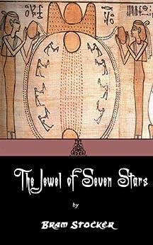 The Jewel of Seven Stars. (Annotated) (English Edition) von [Stoker, Bram]