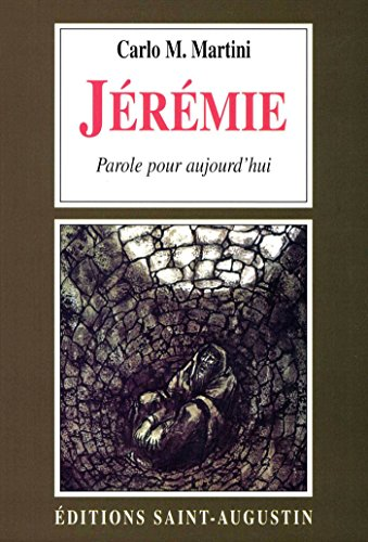Jérémie, une parole pour aujourd'hui par Carlo Maria Martini