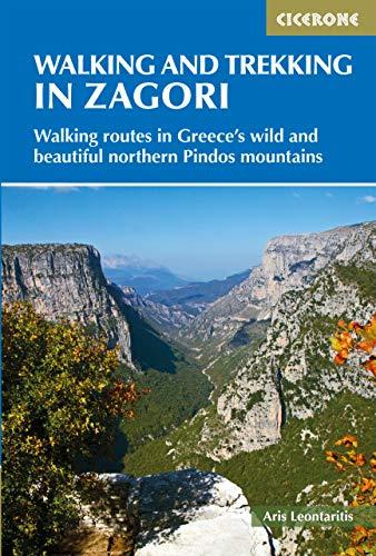 Walking and Trekking in Zagori: Walking routes in Greece's wild and beautiful northern Pindos mountains (Cicerone Walking and Trekking Guides) (English Edition) (Walking Atlas)
