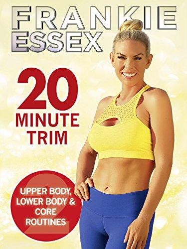 frankie-essex-20-minute-trim-fitness-work-out-2017