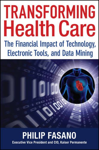 transforming-health-care-the-financial-impact-of-technology-electronic-tools-and-data-mining-wiley-f