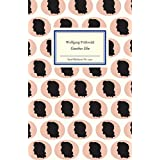 Goethes Ehe: Die Lebensgemeinschaft mit Christiane Vulpius (Insel-Bücherei)