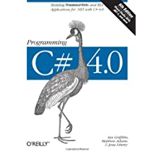 Programming C# 4.0 (Animal Guide)