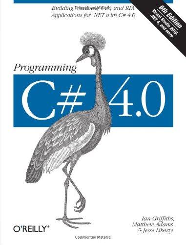Programming C# 4.0 (Animal Guide)